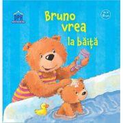 Bruno vrea la baita (Editie ilustrata)