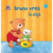 Bruno vrea la olita (Editie ilustrata)
