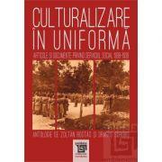 Culturalizare in uniforma