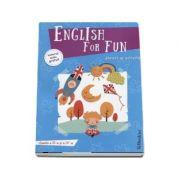 English for fun - Jocuri si activitati clasele a III-a si a IV-a (Editie ilustrata)