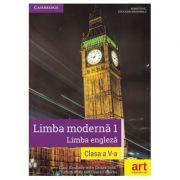 Limba moderna 1. Limba engleza, manual pentru clasa a V-a. Contine CD cu editia digitala a manualului (Clare Kennedy)