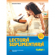 Lectura suplimentara pentru clasa I. Caiet de munca independenta - Texte literare si aplicatii (Aprobat M. E. N. 2018)