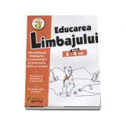 Educarea limbajului, nivel 3-4 ani. Dezvoltarea limbajului, a comunicarii si premisele citirii si scrierii. Dezvoltarea limbajului si a comunicarii. Premisele citirii si scrierii