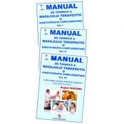 Manual de tehnica a masajului terapeutic si kinetoterapia complementara (3 vol.)