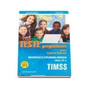 Teste pregatitoare pentru Evaluarea Nationala TIMSS - Aprobat M. E. N. 2018 - Matematica si Explorarea mediului pentru clasa a II-a