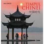 Timpul Chinei - Dan Tomozei