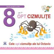 8 De La Opt Cizmulite. Cele opt cizmulite ale lui Octavio - Greta Cencetti