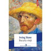 Bucuria vietii - Irving Stone