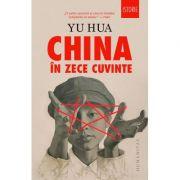 China in zece cuvinte - Yu Hua