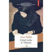 Citind Lolita in Teheran - Azar Nafisi