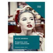 Dragostea unei femei cumsecade - Alice Munro