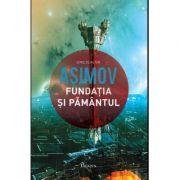 Fundatia V. Fundatia si Pamantul - Isaac Asimov