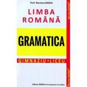 Limba romana, gramatica pentru elevi. Gimnaziu si liceu - Conform DOOM 2 (Mariana Badea)