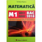 Bacalaureat 2018 Matematica M1 - Subiecte rezolvate
