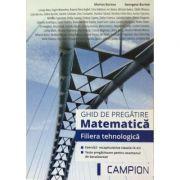 Ghid de pregatire bacalaureat Matematica, Filiera Tehnologica - Exercitii recapitulative clasele IX-XII