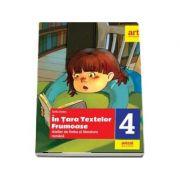 In Tara Textelor Frumoase. Atelier de limba si literatura romana, pentru clasa a IV-a - Sofia Dobra (Avizat M. E. N. 2018)