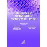 Integritatea in mediul juridic, educational si privat - Oana Banateanu