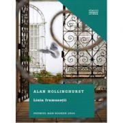 Linia frumusetii - Alan Hollinghurst