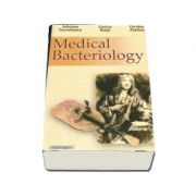Medical bacteriology - Lucica Rosu