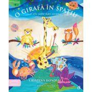 O girafa in spatiu si alte sapte lumi ascunse - Cristina Donovici