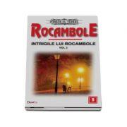 Rocambole 9 - Intrigile lui Rocambole 3