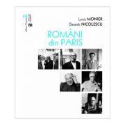 Romani din Paris - Louis Monier si Basarab Nicolescu
