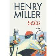 Sexus - Henry Miller (editia 2018)