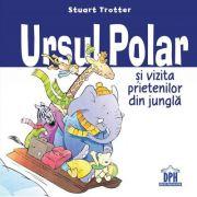 Ursul polar si vizita prietenilor din jungla