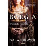 Borgia. Pacatele familiei (Editia 2018, Paperback)