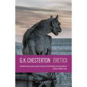 Ereticii - G. K. Chesterton