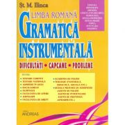 Gramatica instrumentala. Dificultati, capcane, probleme, vol. 2