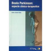 Boala Parkinson - aspecte clinico-terapeutice