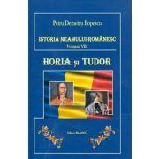 Istoria Neamului Romanesc, Vol. 8 - Horia si Tudor