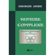 Numere complexe (Gheorghe Andrei)