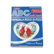 Papagalii Roco si Poco - Dorinta de a fi mereu primul - Colectia ABC-ul povestilor terapeutice