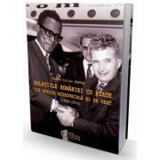 Relatiile Romaniei cu state din Africa Ecuatoriala si de Vest (1960-1974)