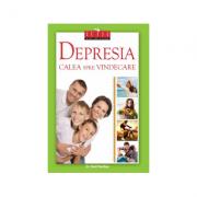 Depresia, calea spre vindecare - Editie Cartonata