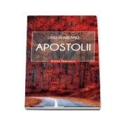 Apostolii - Liviu Rebreanu