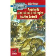 Aventurile celor trei rusi si trei englezi in Africa Australa - Jules Verne