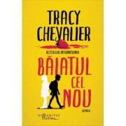 Baiatul cel nou - Tracy Chevalier