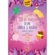 30 de povesti despre saracie si bogatie - Volum de povesti bilingv roman-german