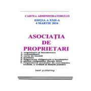 Asociatia de proprietari (Cartea administratorului), Editia a XXII-a - Actualizata la 4 martie 2016