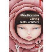 Casting pentru ursitoare - Ohara Donovetsky