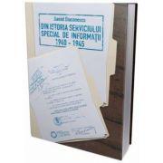 Din istoria serviciului special de informaţii (1940-1945)