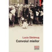 Convoiul mieilor - Lucia Daramus