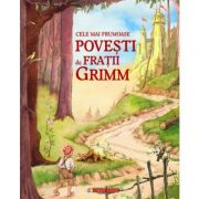 Cele mai frumoase povesti de Fratii Grimm - Editie Hardcover