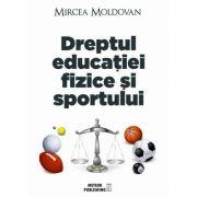 Dreptul educatiei fizice si sportului (Mircea Moldovan)