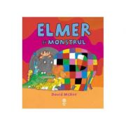 Elmer si monstrul - David McKee