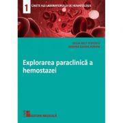 Explorarea paraclinica a hemostazei - Delia Mut Popescu