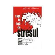 Fata in fata cu stresul